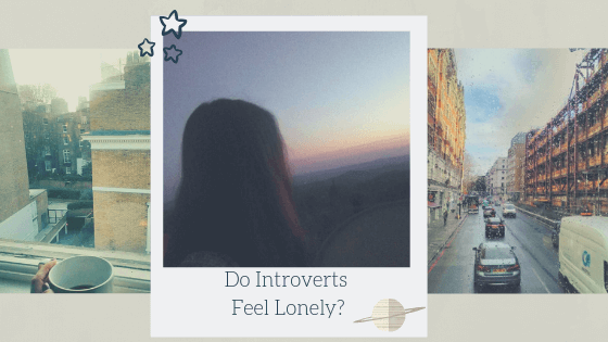 Do Introverts Feel Lonely